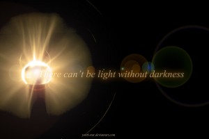 there_can__t_be_light_without_darkness_by_yentl_star-d4rl3yy